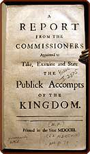 A report from the commissioners appointed to take, examine and state the publick accompts of the ...