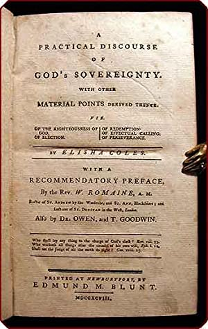 A practical discourse of God's sovereignty. With other material points derived thence.: Coles,...