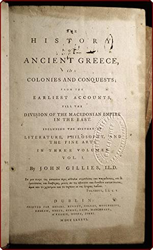 The history of ancient Greece, its colonies and conquests; from the earliest accounts, till the ...