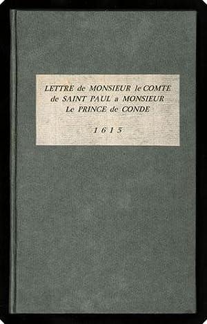 Lettre de monsieur le comte de Sainct Paul, a monsieur le prince de Cond?.: Saint-Paul, comte de.