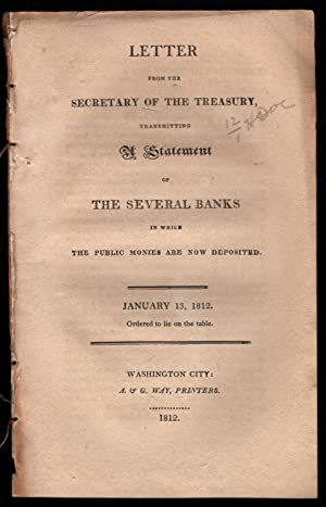 Letter from the Secretary of the Treasury, transmitting a statement of the several banks in which ...