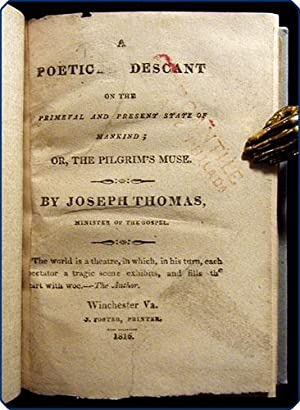 A poetical descant on the primeval and present state of mankind; or, the pilgrim's muse.: ...