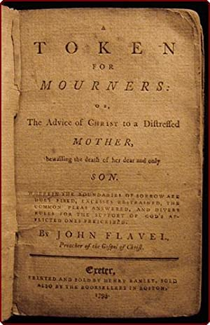 A token for mourners: or, the advice of Christ to a distressed mother, bewailing the death of her ...