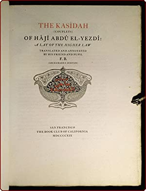 The Kas?dah (couplets) of H?j? Abd? El-Yezd?: A lay of the higher law.: Burton, Richard F.