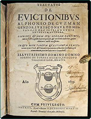 Tractatus de evictionibus . Omnibus quidem juri operam damtibus, tam in theorica, quam in praxi ...