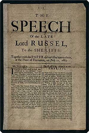 The speech of the late Lord Russel, to the sheriffs: Together with the paper deliver'd by him ...
