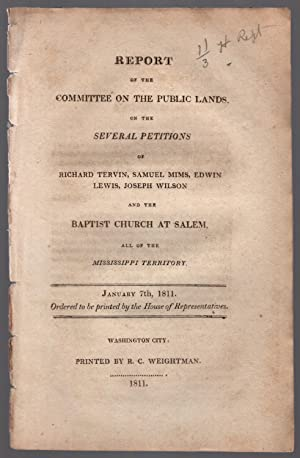 Report of the Committee on the Public Lands on the several petitions of Richard Tervin, Samuel Mims...