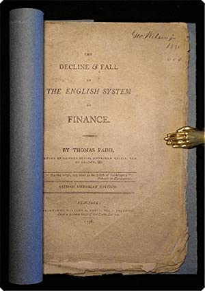 The decline & fall of the English system of finance.: Paine, Thomas.