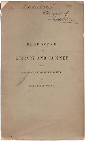 A brief notice of the library of the American Antiquarian Society, from the report of the council, ...