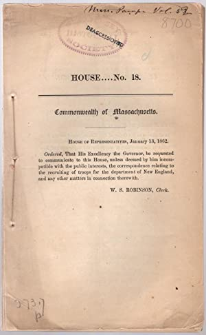 House. Recruiting of troops.: Massachusetts. House of Representatives.