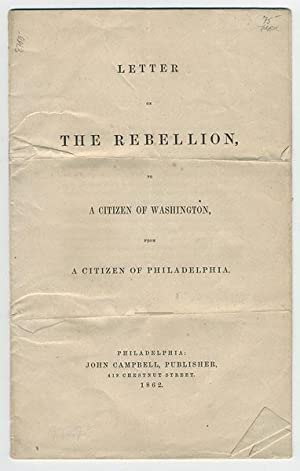Letter on the rebellion, to a citizen of Washington from a citizen of Philadelphia.: Rush, Benjamin...