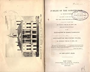 The jubilee of the Constitution. A discourse delivered at the request of the New York Historical ...