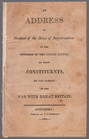 An address of members of the House of Representatives of the Congress of the United States, to ...