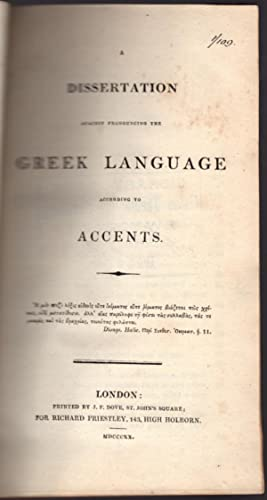 A dissertation against pronouncing the Greek language according to accents.: Gally, Henry.