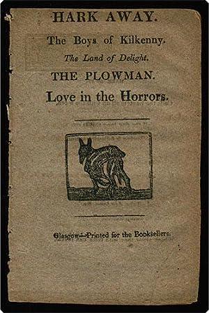 Hark away. / The Boys of Kilkenny. / The Land of delight. / The Plowman. / Love...