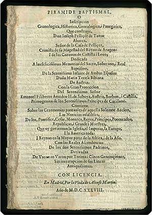 Piramide baptismal, o inscripcion cronologica, historica, genealogica, i panegirica . Dedicada a ...