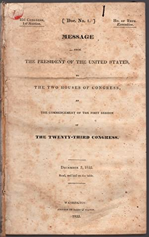 Message from the President of the United States, to the two houses of Congress, at the commencement...