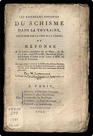 Les premiers efforts du schisme dans La Touraine, repouss?s par la voix de la v?rit?; ou r?ponse a ...