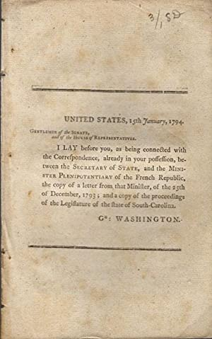 United States, 15th January, 1794. Gentlemen of the Senate, and of the House of Representatives. I ...