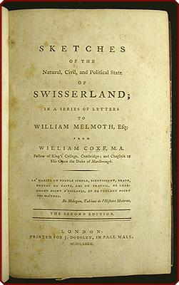 Sketches of the natural, civil, and political state of Swisserland; in a series of letters to ...