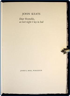 Dear Reynolds, as last night I lay in bed.: Keats, John.