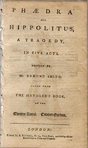Phaedra and Hippolitus. A tragedy, in five acts.taken from the manager's book, at the Theatre ...