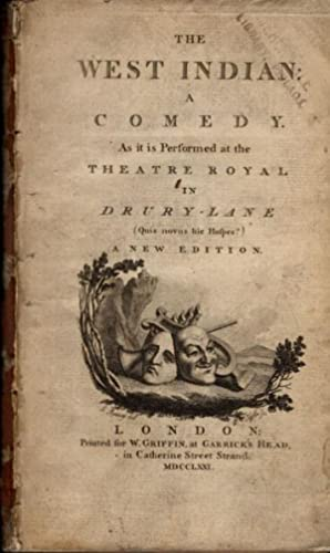 The West Indian. A comedy. As it is performed at the Theatre Royal in Drury-Lane.a new edition.: ...