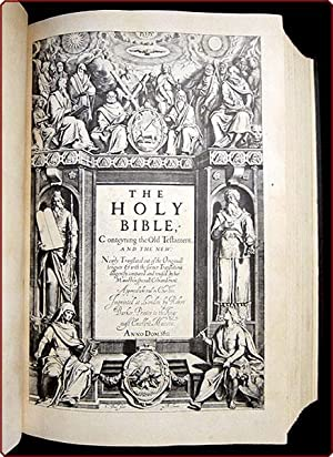 The Holy Bible, conteining the Old Testament, and the New: Newly translated out of the originall ...