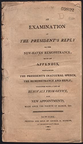 An examination of the President's reply to the New-Haven remonstrance; with an appendix, ...