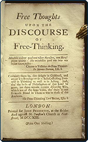 Free thoughts upon the discourse of free-thinking.: Anonymous.