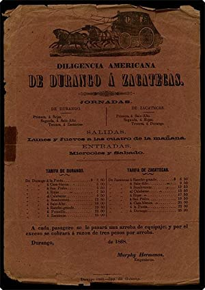 """Broadside. Begins, """"Diligencia americana de Durango a Zacatecas."""": Murphy Hermanos."""