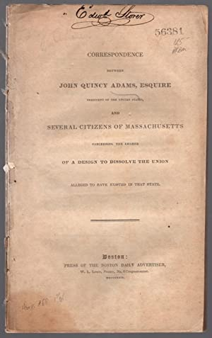 Correspondence between John Quincy Adams, esquire president of the United States, and several ...