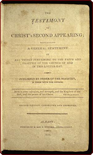 The testimony of Christ's second appearing; containing a general statement of all things ...