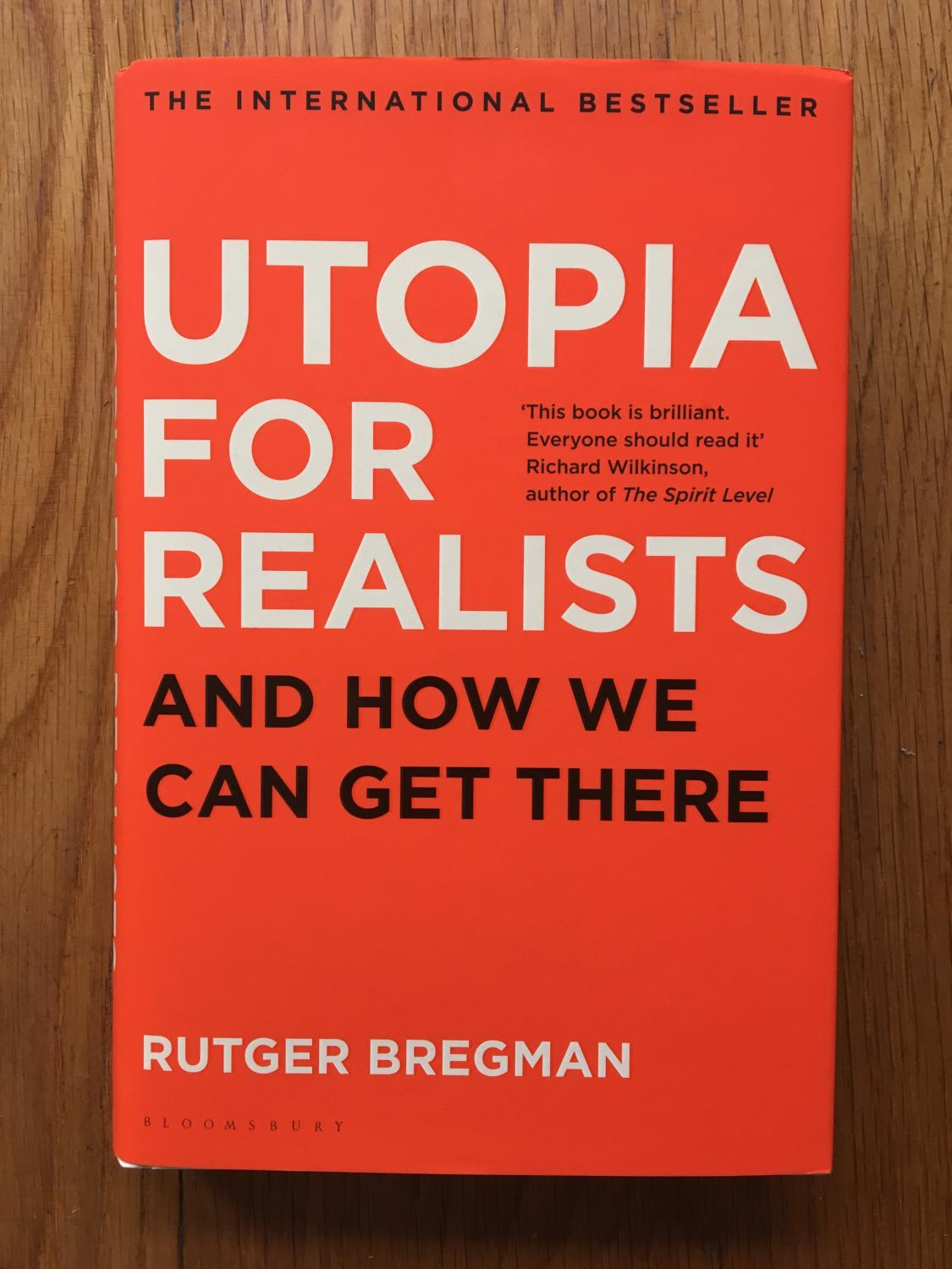 utopia for realists and how we can get there