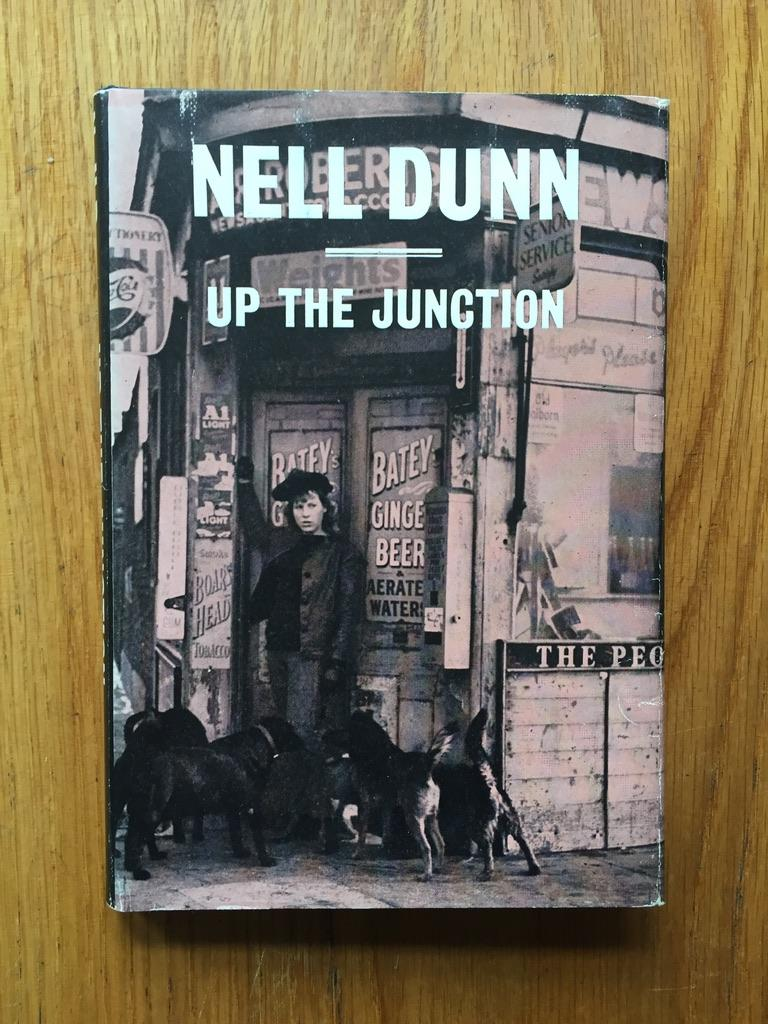 Up the Junction Nell Dunn