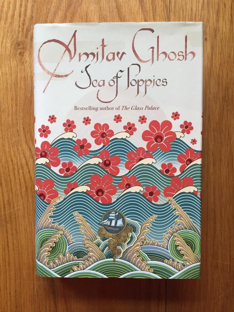 Sea of Poppies Amitav Ghosh Fine Hardcover