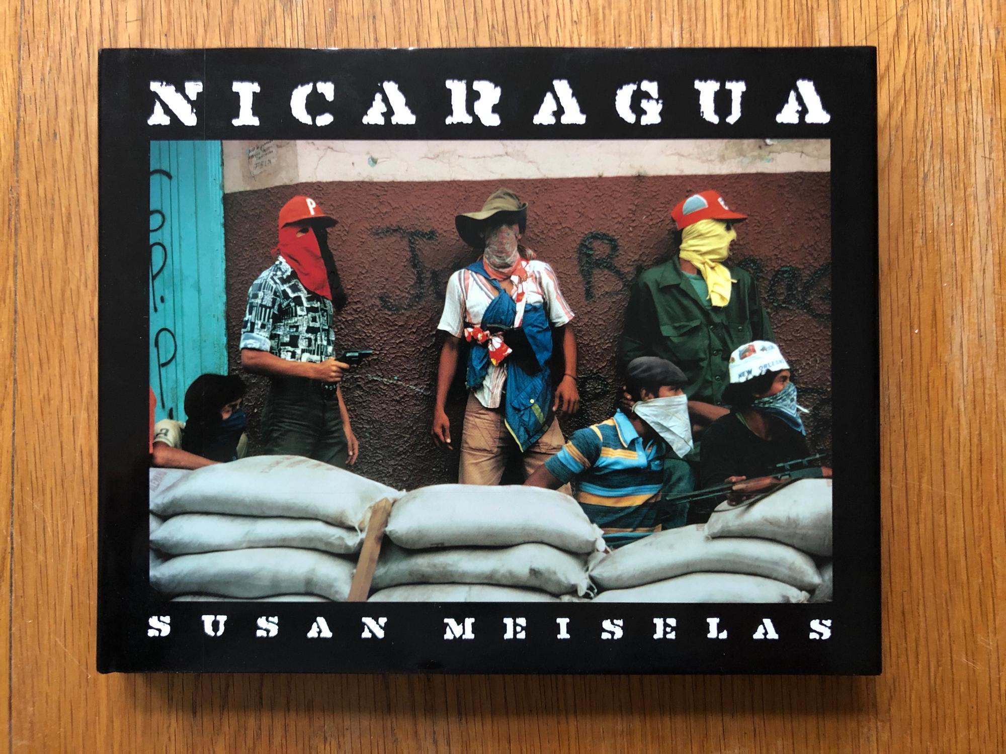 Susan Meiselas And Repatriation Of >> Susan Meiselas Nicaragua June 1978 July 1979 By Susan Meiselas