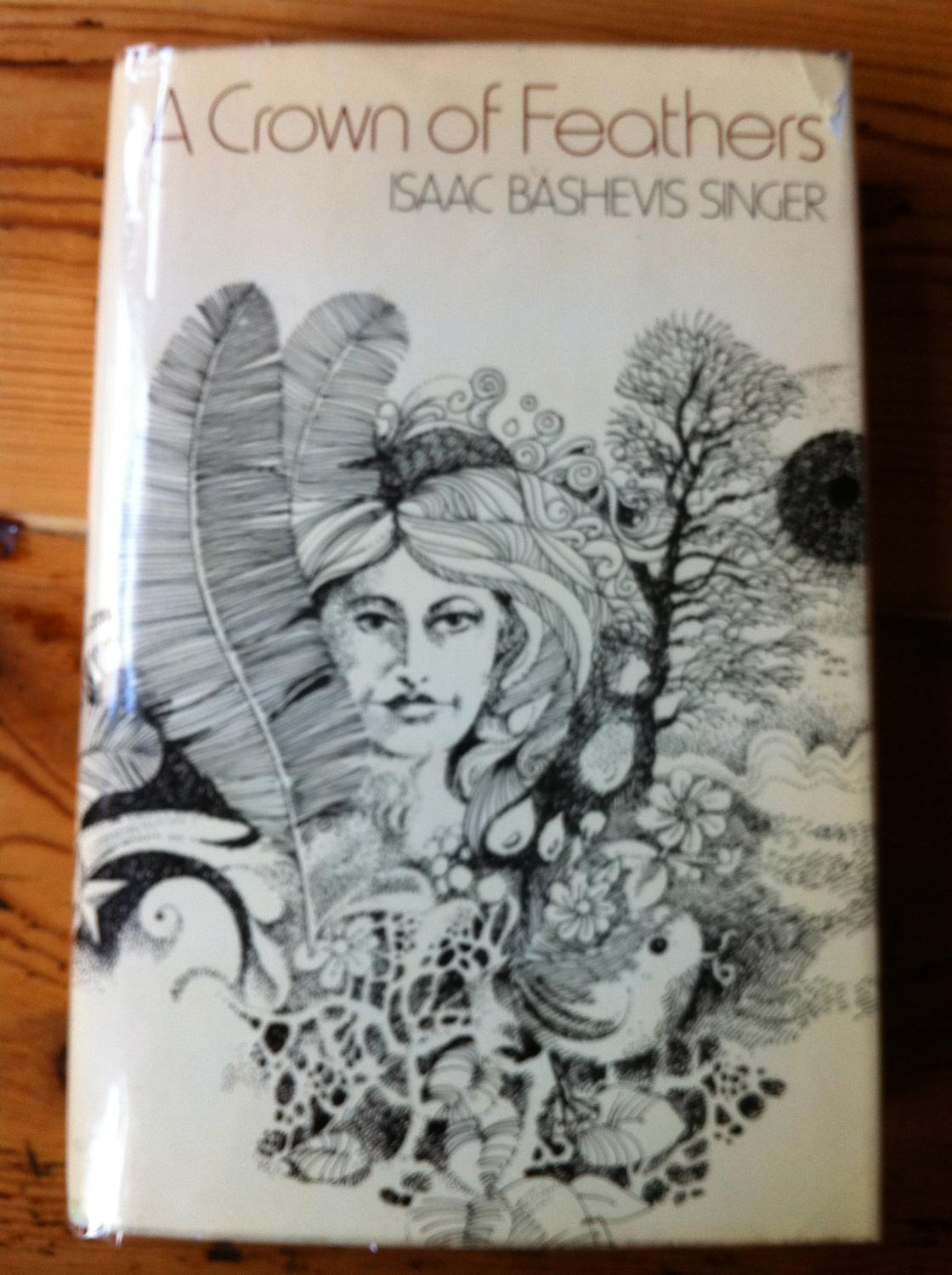 A Crown of Feathers Isaac Bashevis singer