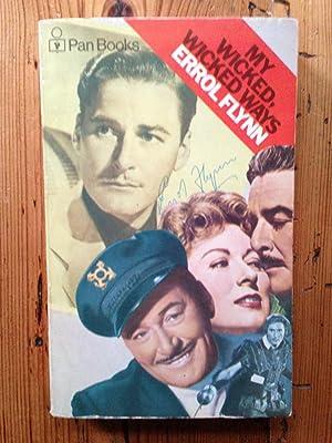My Wicked, Wicked ways: Errol Flynn