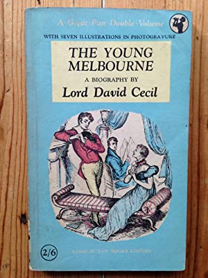 The Young Melbourne: Lord David Cecil