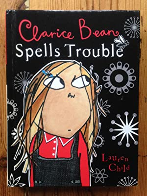 Clarice Bean Spells Trouble: Child, Lauren