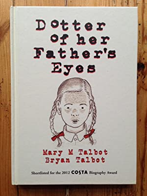 Dotter of Her Father's Eyes: Talbot, Mary; Talbot, Bryan
