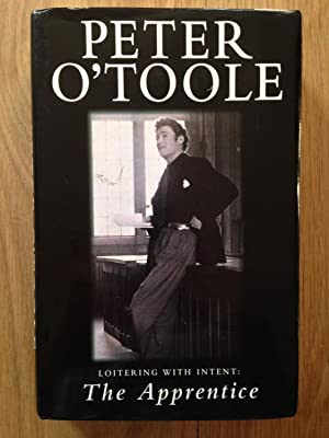 The Apprentice : Loitering with Intent: O'Toole, Peter