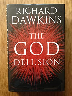 The God Delusion: Dawkins, Richard