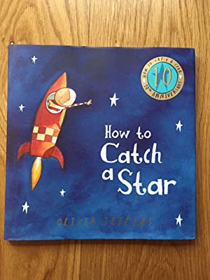 How to Catch a Star (10th Anniversary: Jeffers, Oliver