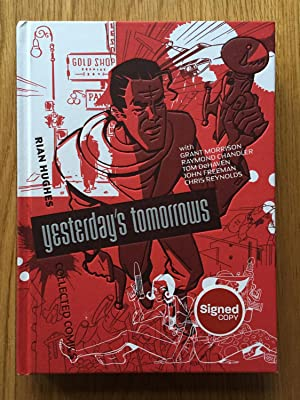 Yesterday's Tomorrows: Rian Hughes Collected Comics: Rian Hughes; Grant Morrison