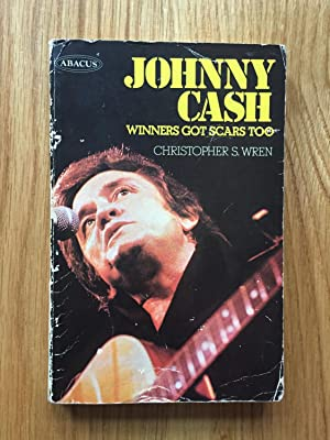 Johnny Cash: Winners Got Scars Too (Abacus Books): Wren, Christopher S.