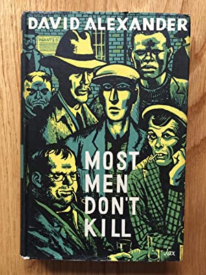 Most men Don't Kill: David Alexander