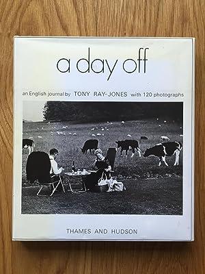 Day Off: An English Journal: Ray-Jones, Tony