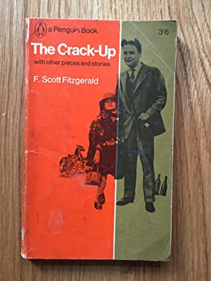The Crack-Up: F Scott Fitzgerald